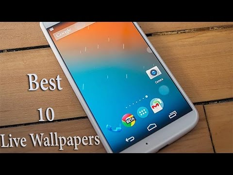 Top 10 Best Live Wallpapers for Android! (2014) - YouTube