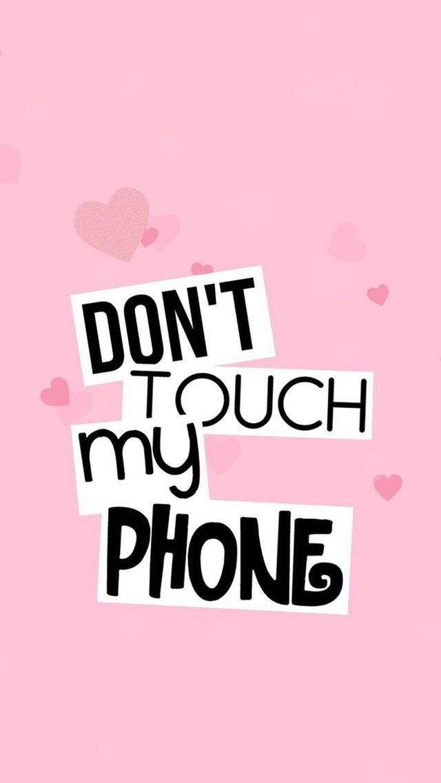 Dont Touch My Phone Wallpapers Sf Wallpaper