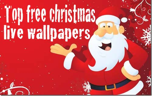 Top free christmas live wallpaper for android | GetANDROIDstuff