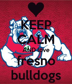Bulldog till the day I die  Fresno State Football is the only