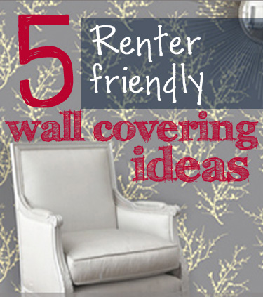 5 Renter-Friendly Temporary Wall Covering Solutions