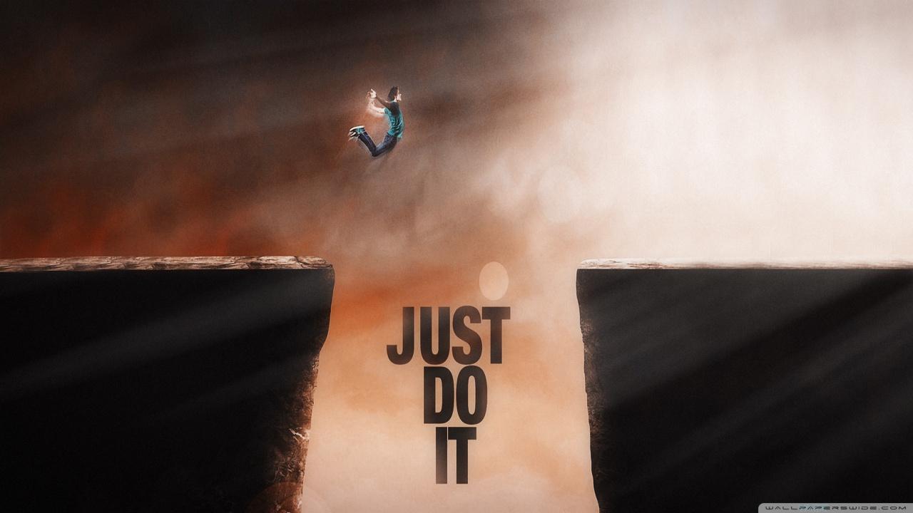 Just Do It HD desktop wallpaper : High Definition : Mobile