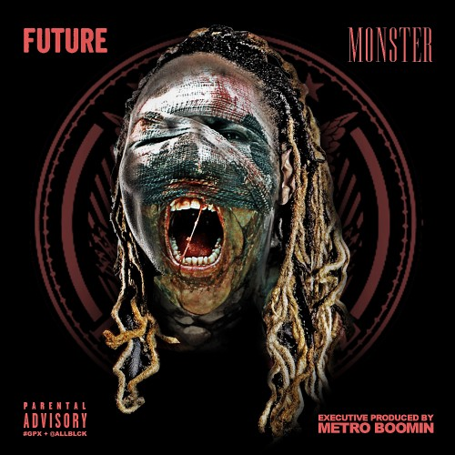 Future - Monster Mixtape - Freebandz