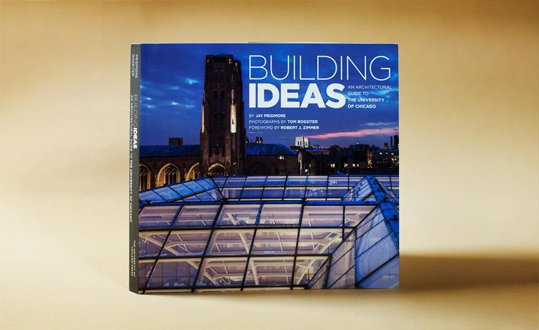 Building Ideas: An Architectural Guide to the University of