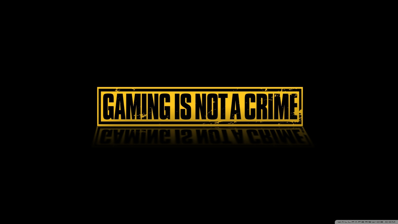 Gaming Is Not A Crime HD desktop wallpaper : High Definition
