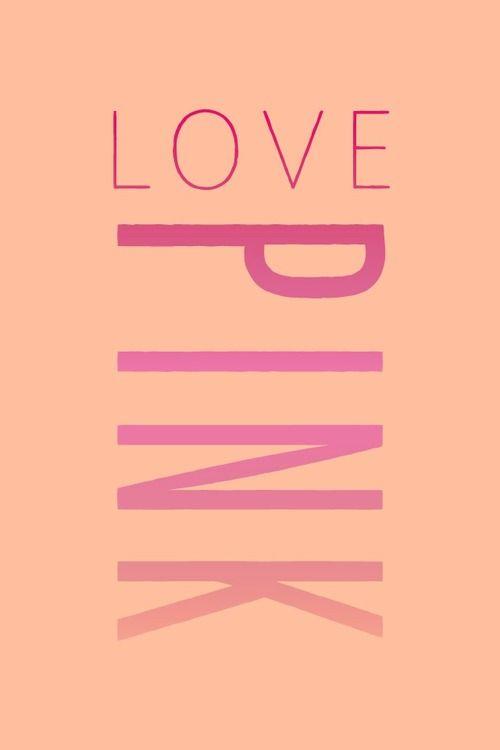 Love Pink Wallpaper Tumblr   DESIGNER LOGOS ADS ETC    Pinterest